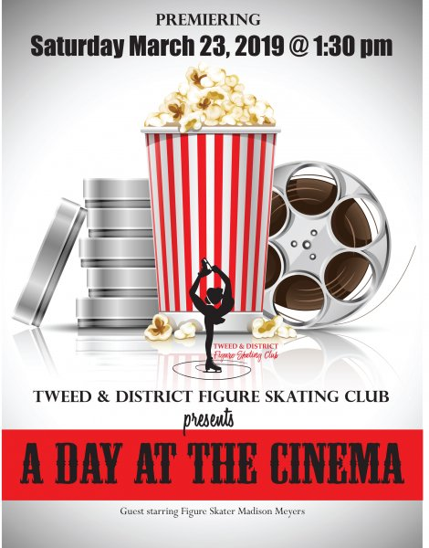 Tweed & District Figure Skating Club presents A Day at the Cinema