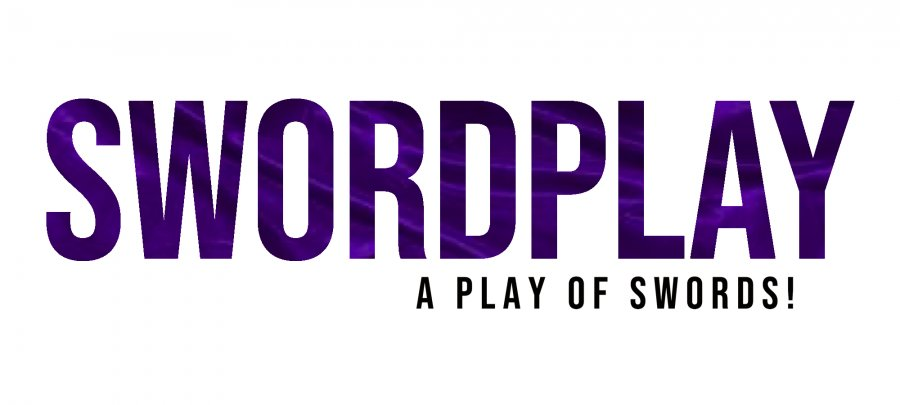 SWORDPLAY! A Play of Swords