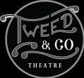 Tweed & Company Theatre