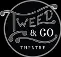 Tweed & Company Theatre